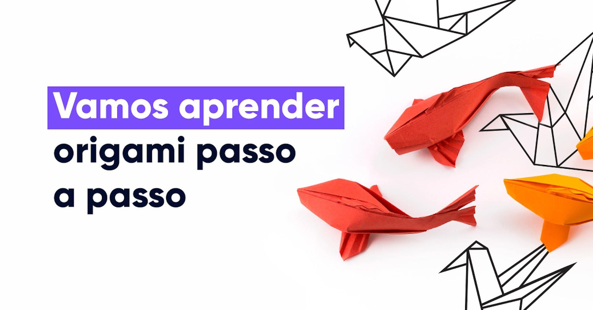Artesanato em casa: vamos aprender origami