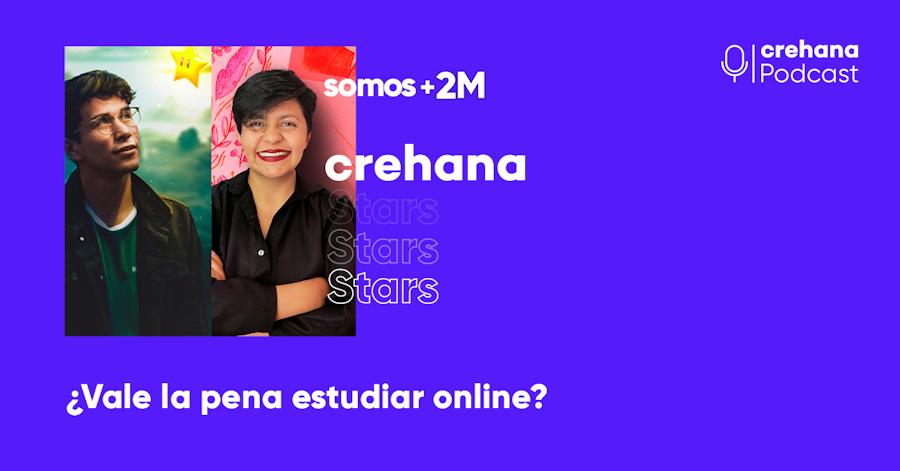 Crehana Podcast: ¿Vale la pena estudiar online?