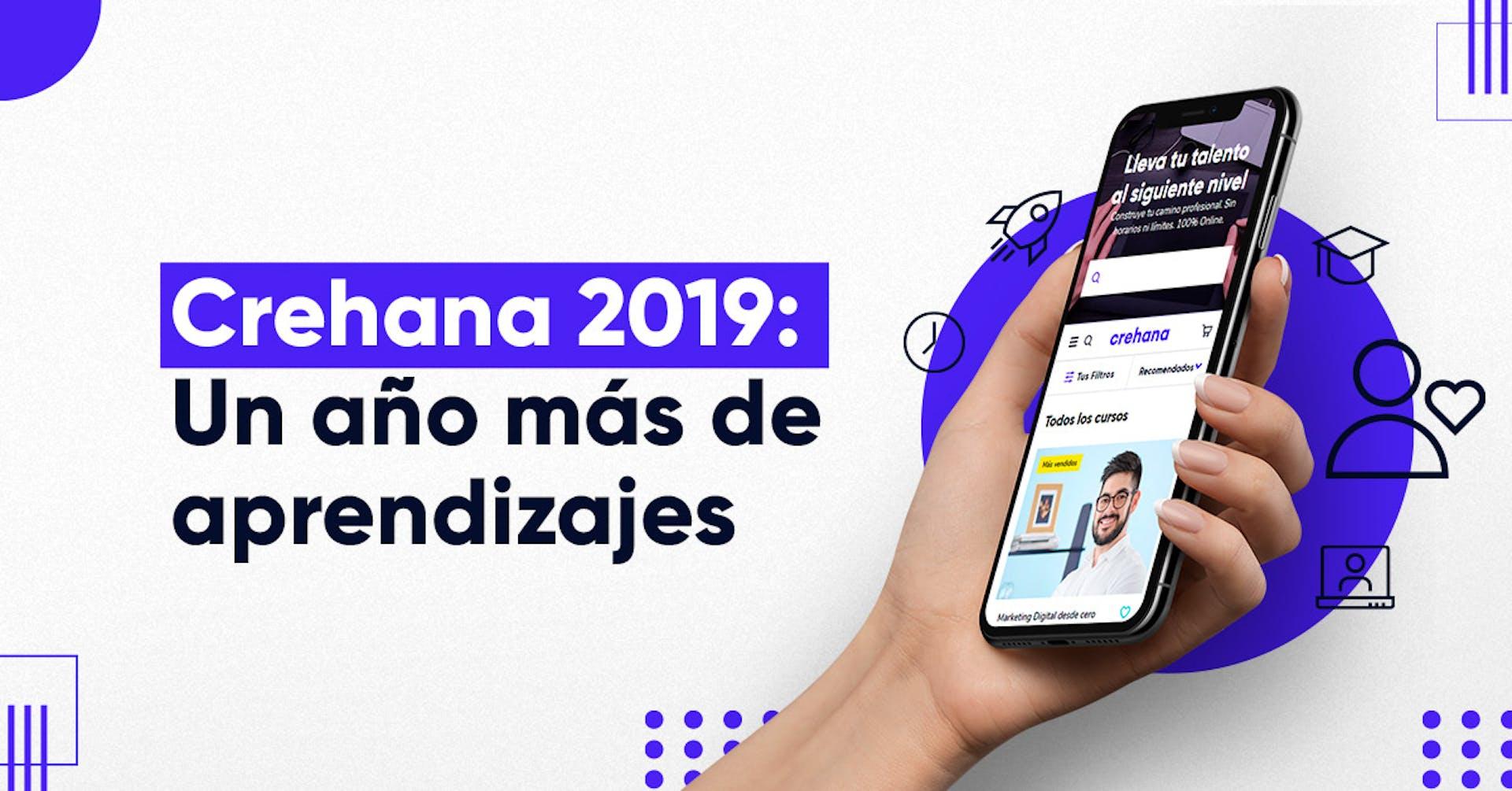 Crehana 2019: Un año más lleno de aprendizaje