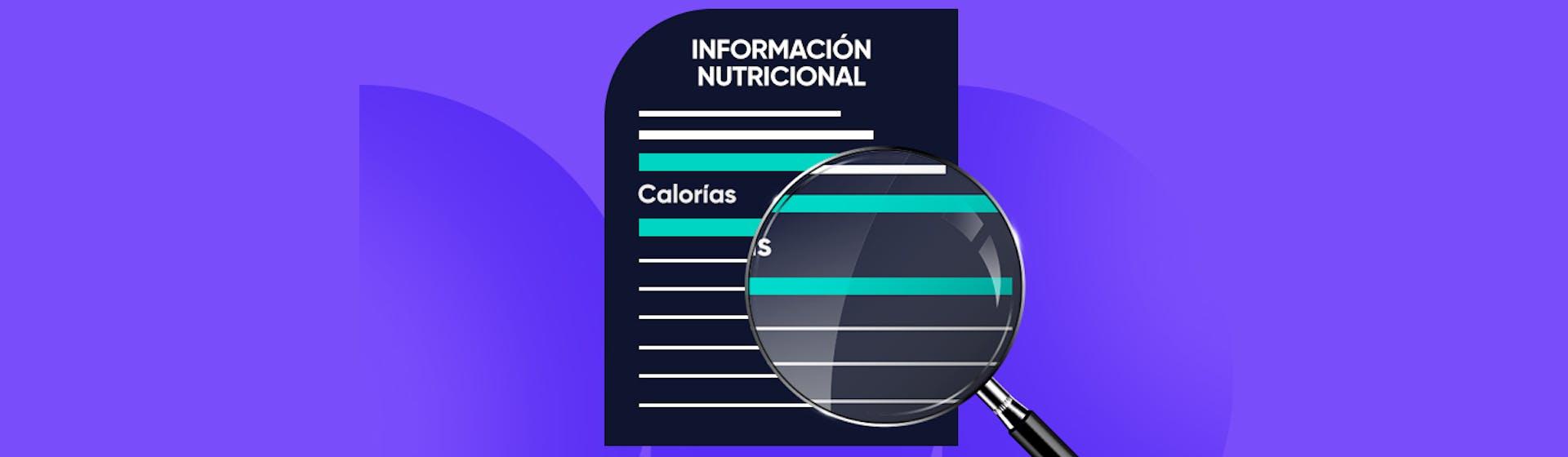 ¿Cómo leer una etiqueta nutricional para que no te engañen?