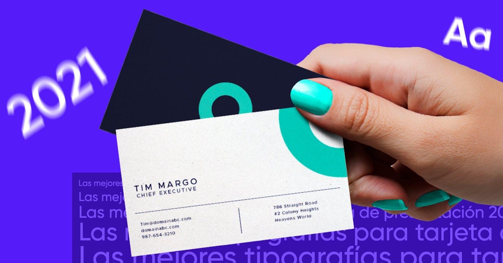 Tipografías para tarjetas de presentación ¡Causa la mejor impresión!