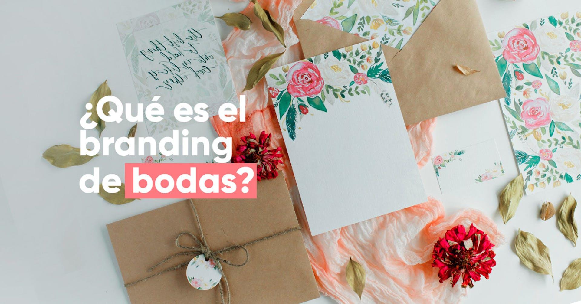 Branding de bodas: ¿Cómo definir el estilo de tu boda?