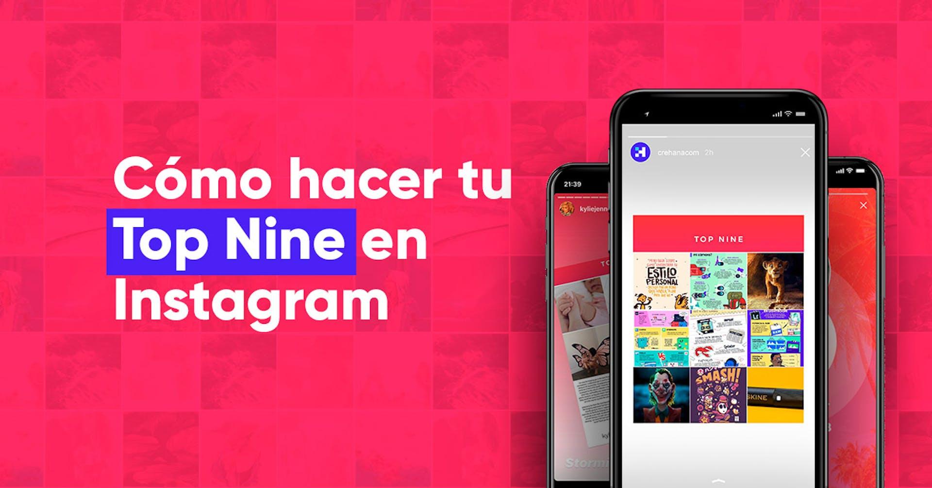 Top Nine: el paso a paso para compartir tus mejores fotos de Instagram