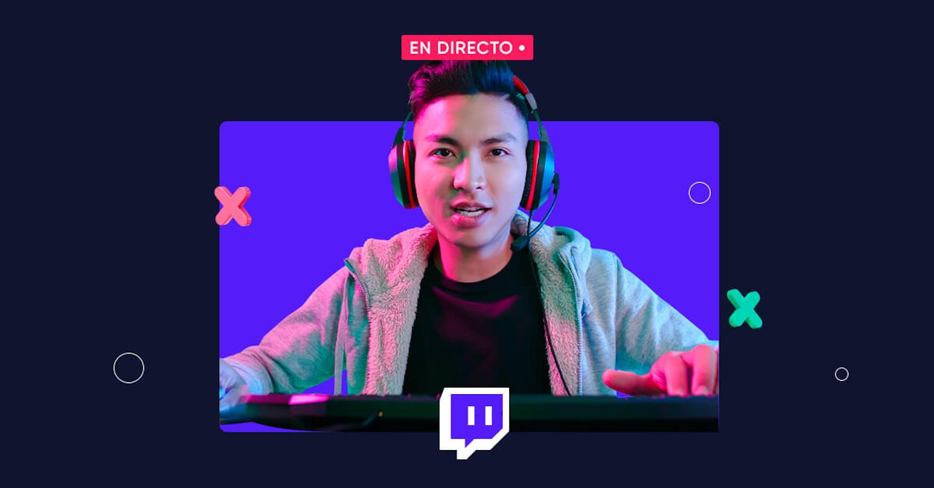 Con esta guía sobre Twitch aprenderás a transmitir en vivo para conquistar la cima de los streamings en 2021