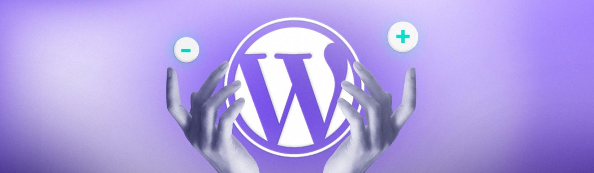 Ventajas y desventajas de WordPress: ¿es realmente el CMS perfecto para ti?