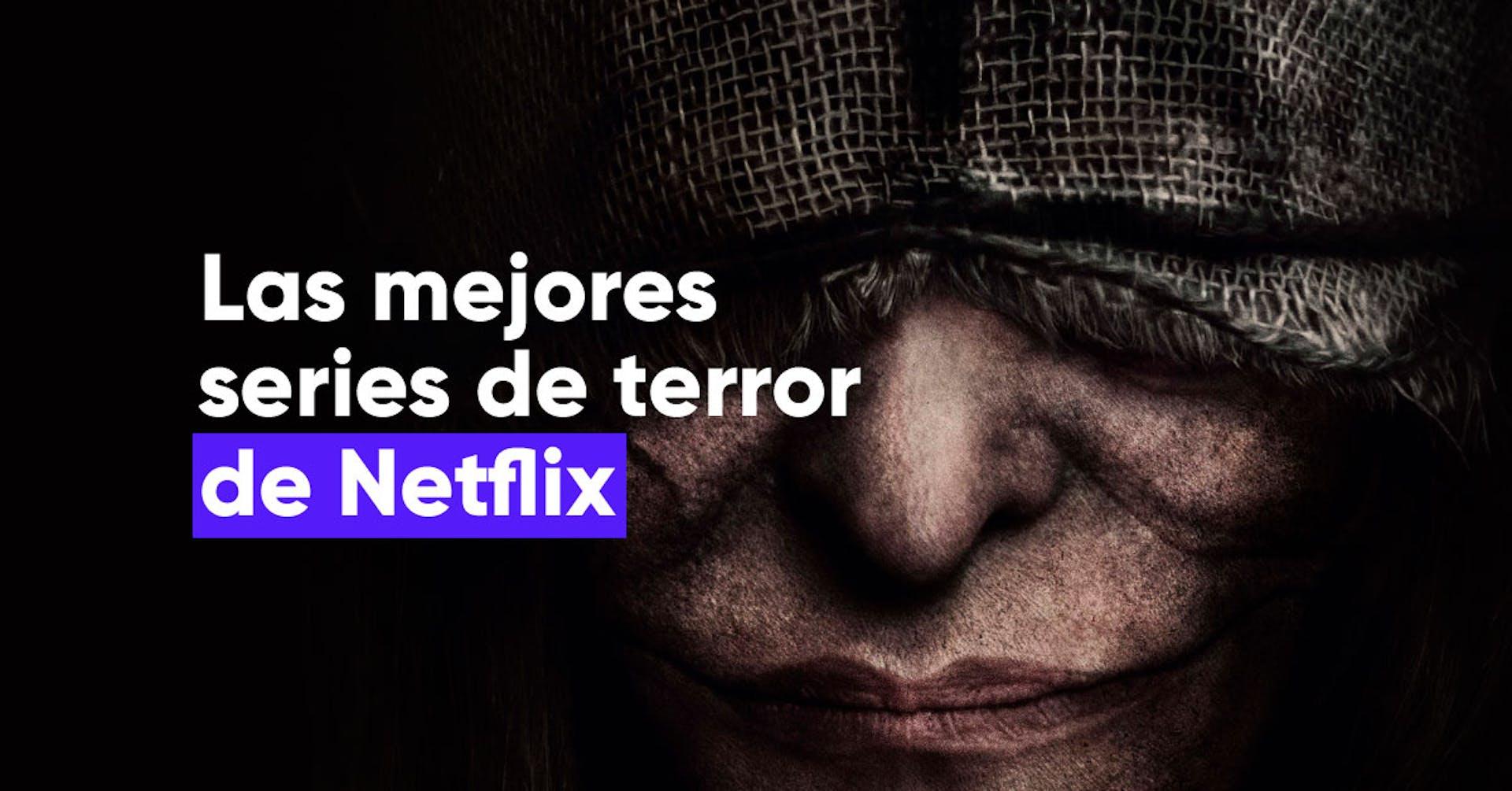 Las series de terror de Netflix que debes ver este fin de semana