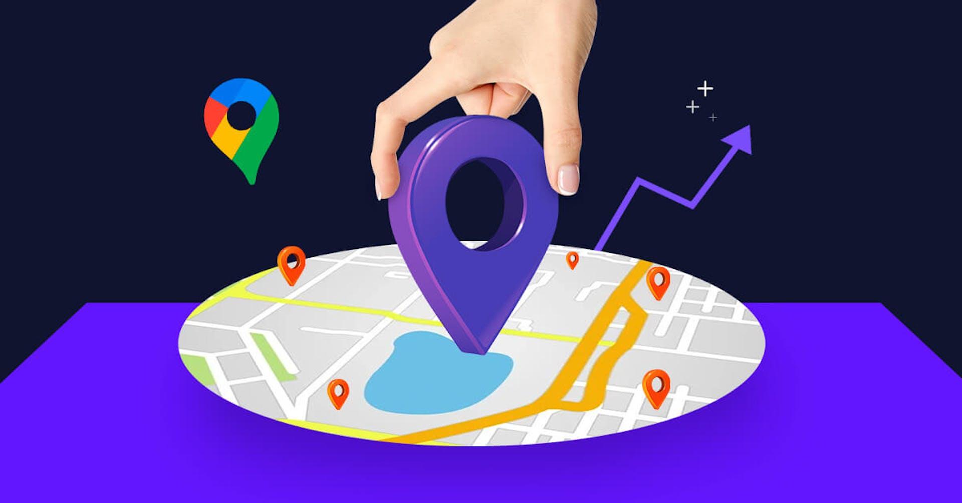 ¿Cómo aparecer en Google Maps? Guía completa