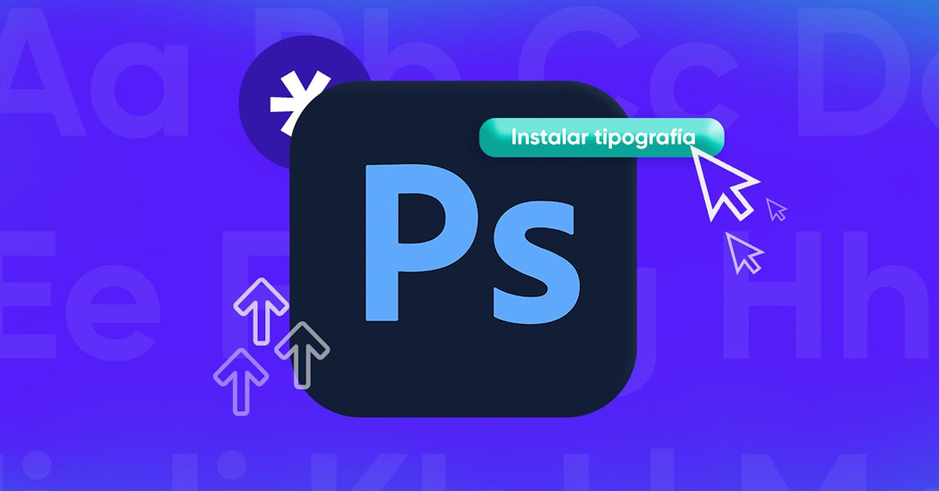 +20 fonts para Photoshop gratis: mejora tus piezas digitales