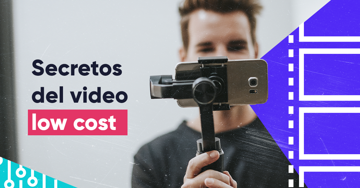 6 secretos detrás de un video low cost