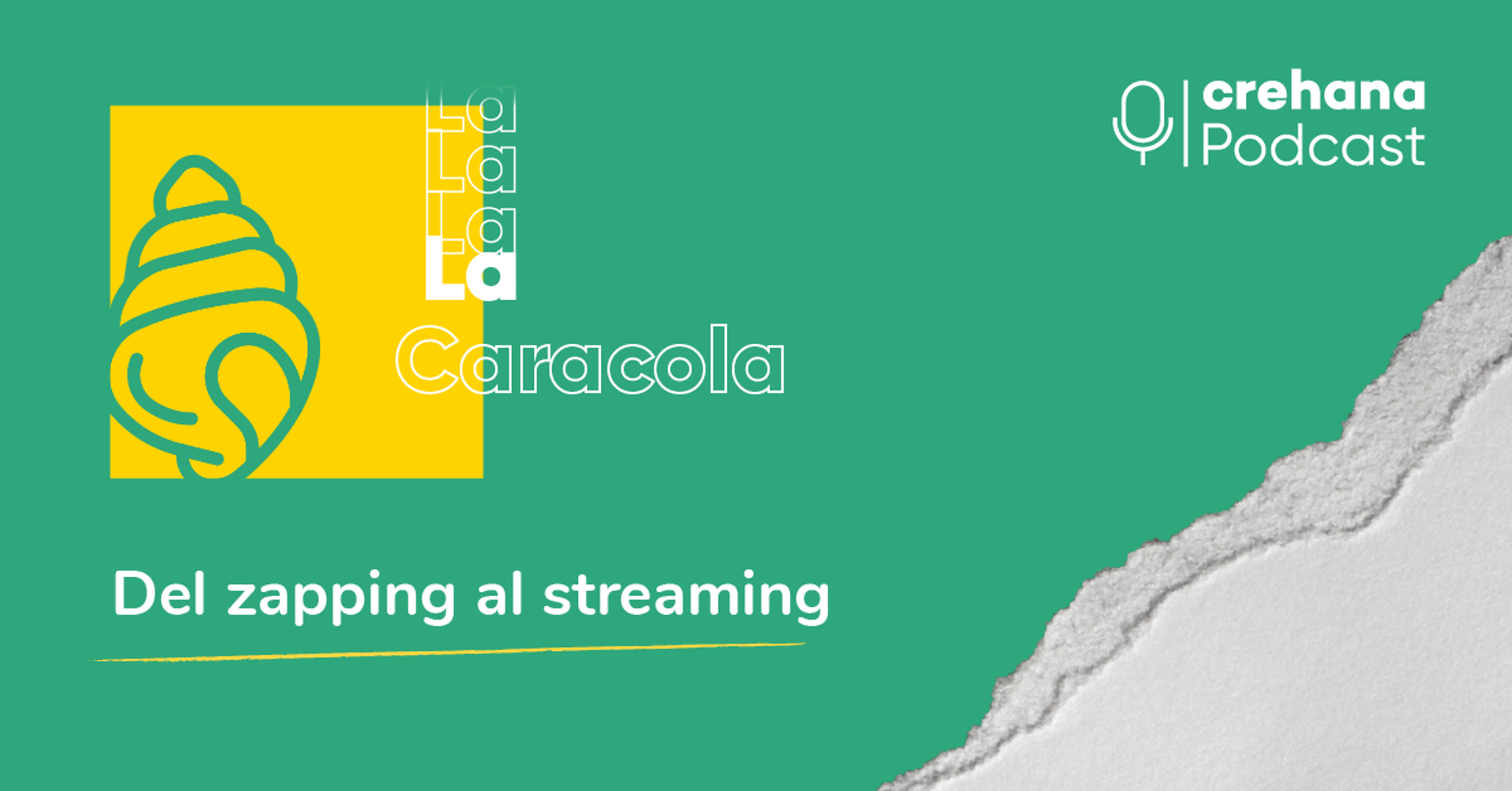 La Caracola, episodio 3: Del zapping al streaming