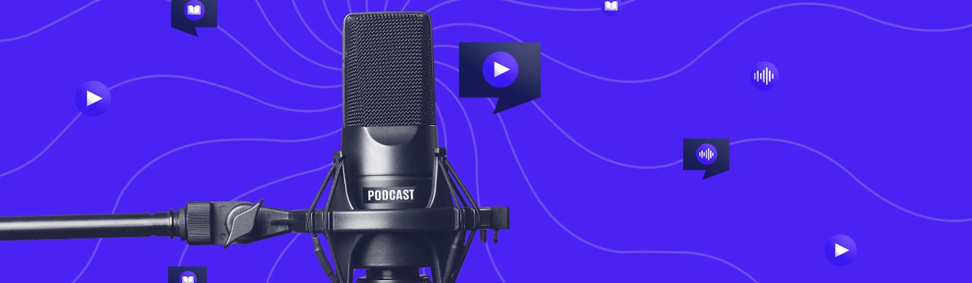 Conoce los elementos de un podcast y ¡haz que te escuchen!