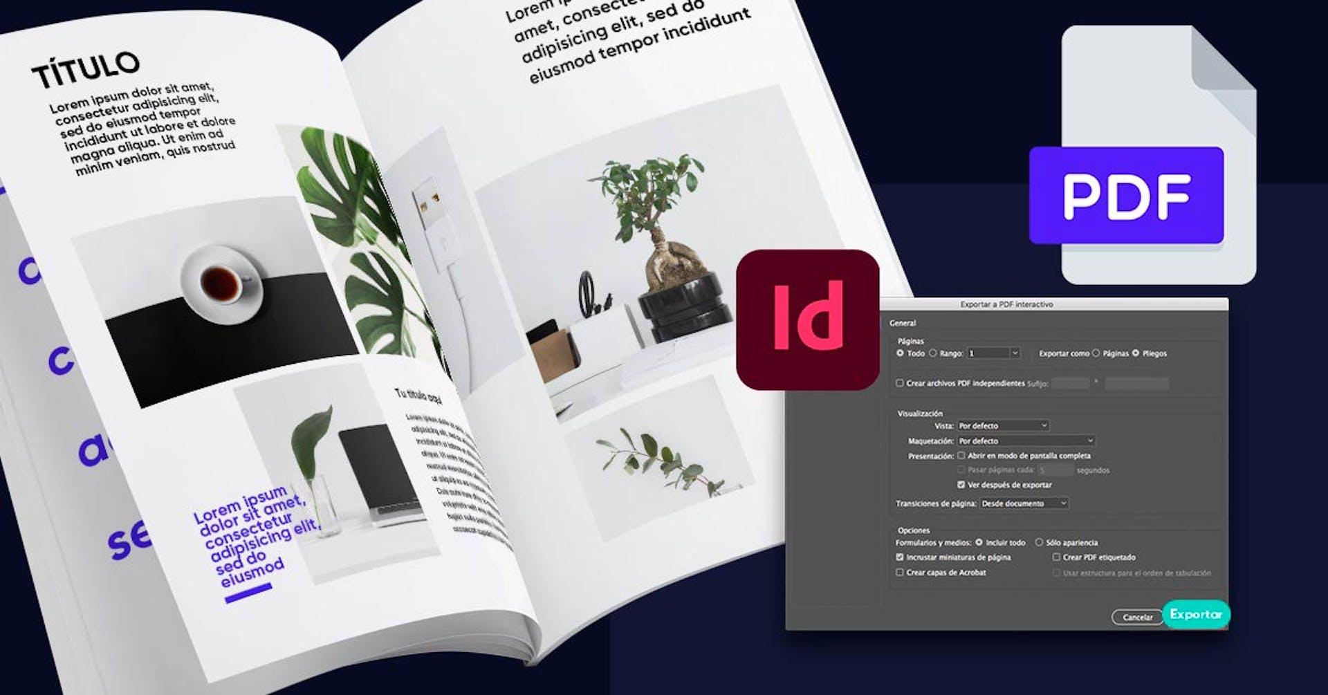 ¿Cómo hacer un PDF interactivo en InDesign? ¡Dale vida a tus documentos!