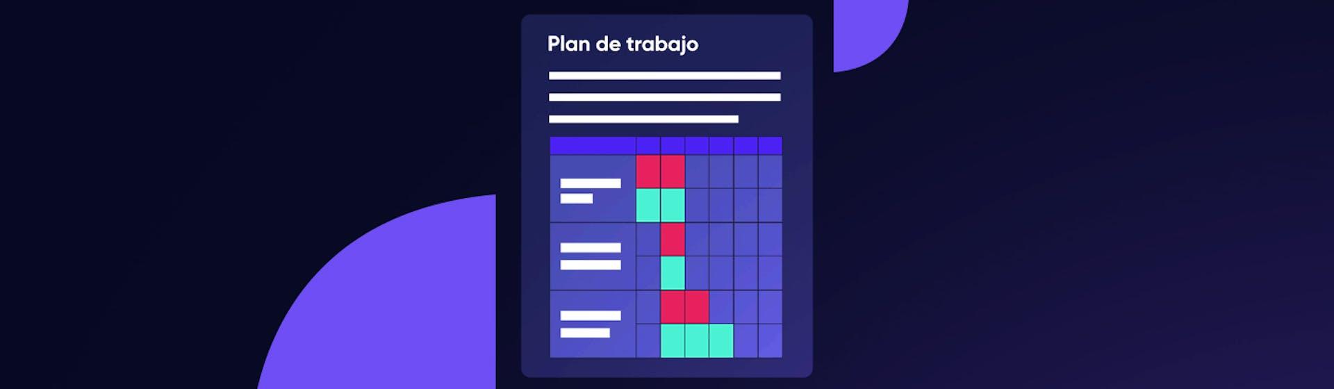 ¿Qué es un plan de trabajo? ¡La solución para organizar tus proyectos!