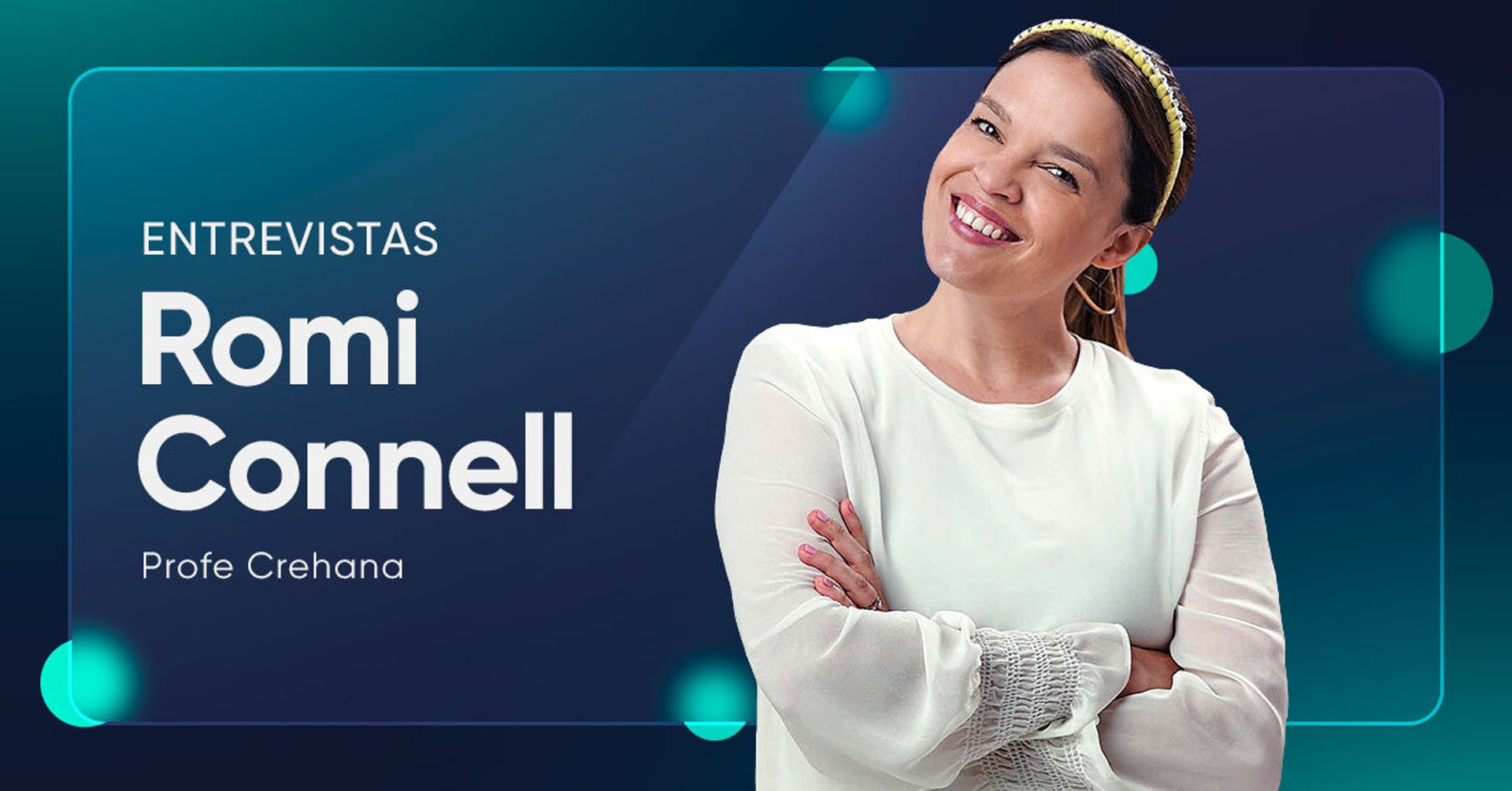 Exigencia, el ingrediente secreto de Romi Connell