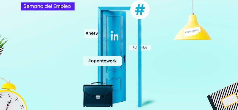 ¿Cómo buscar trabajo en LinkedIn? ¡El desempleo ya no es una opción!