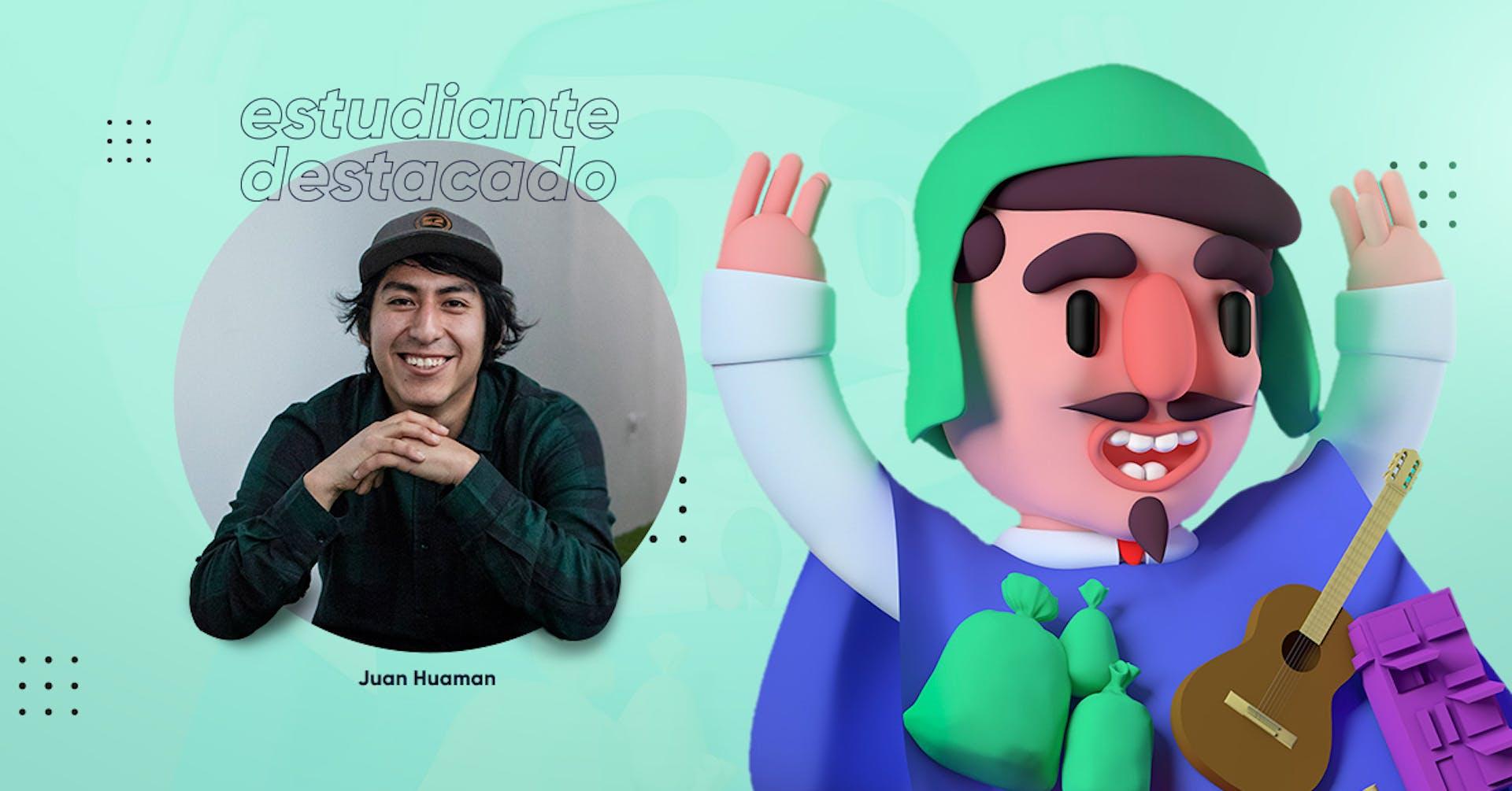 Juan Huaman: conoce el camino de nuestro alumno en 3D