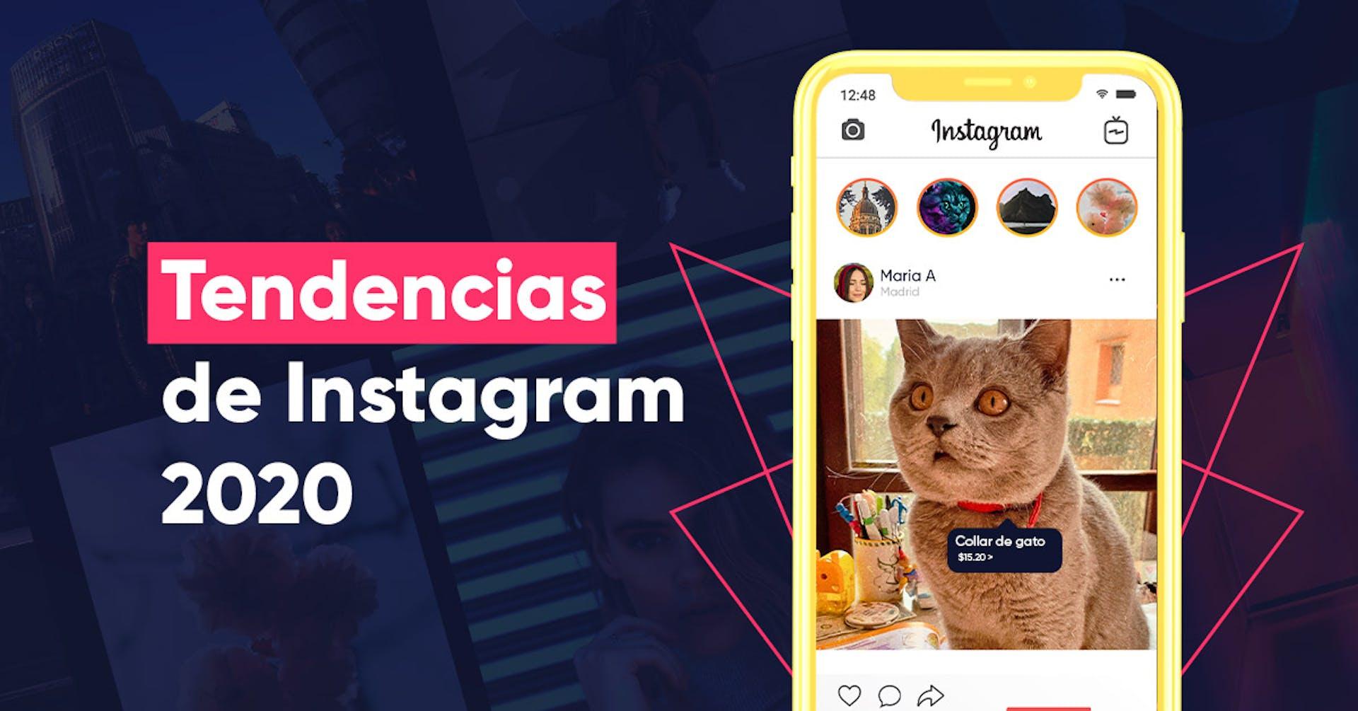 Tendencias 2020 de Marketing en Instagram