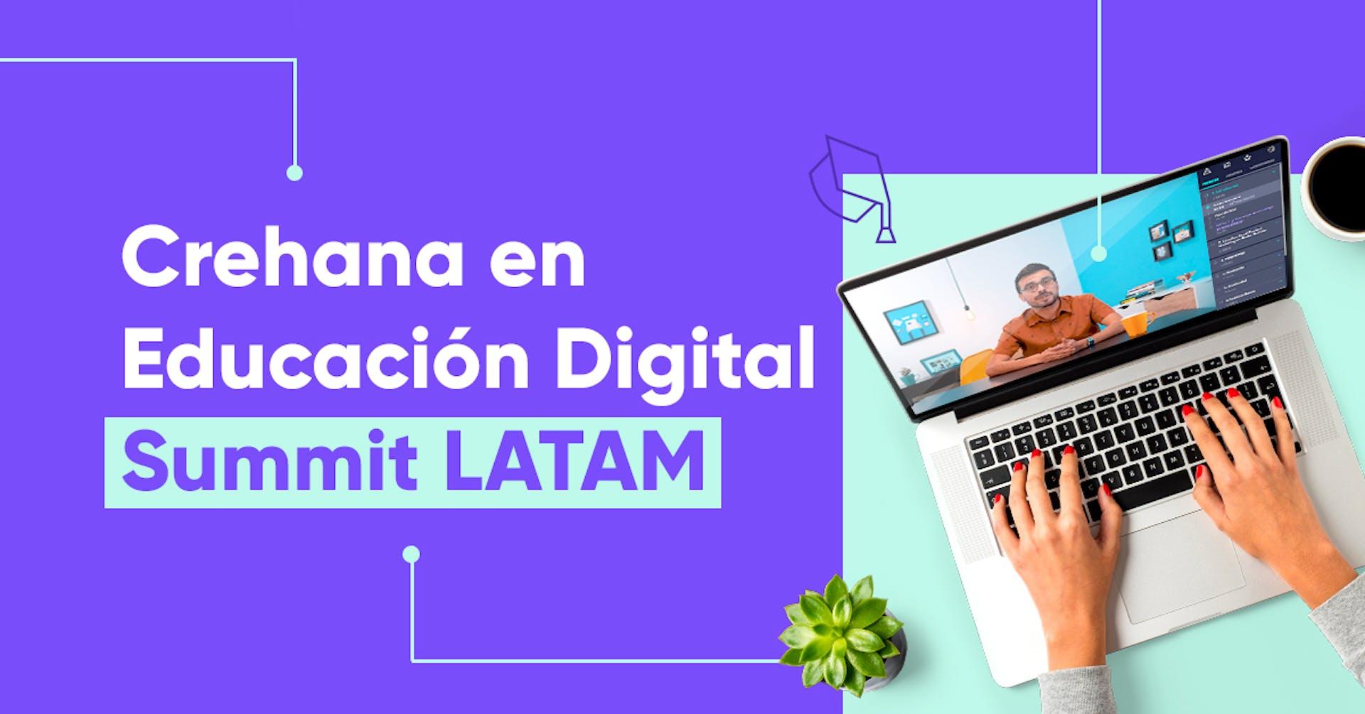 ¡Crehana se une a Educación Digital Summit Latam!
