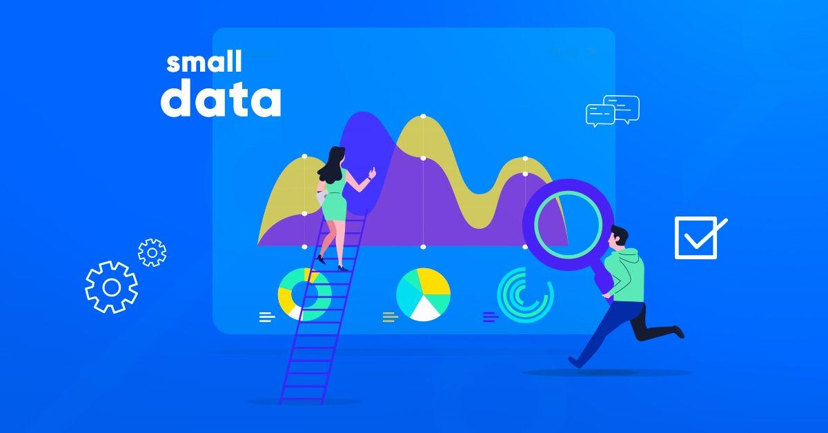 Cómo hacer una estrategia de Small Data para tu empresa