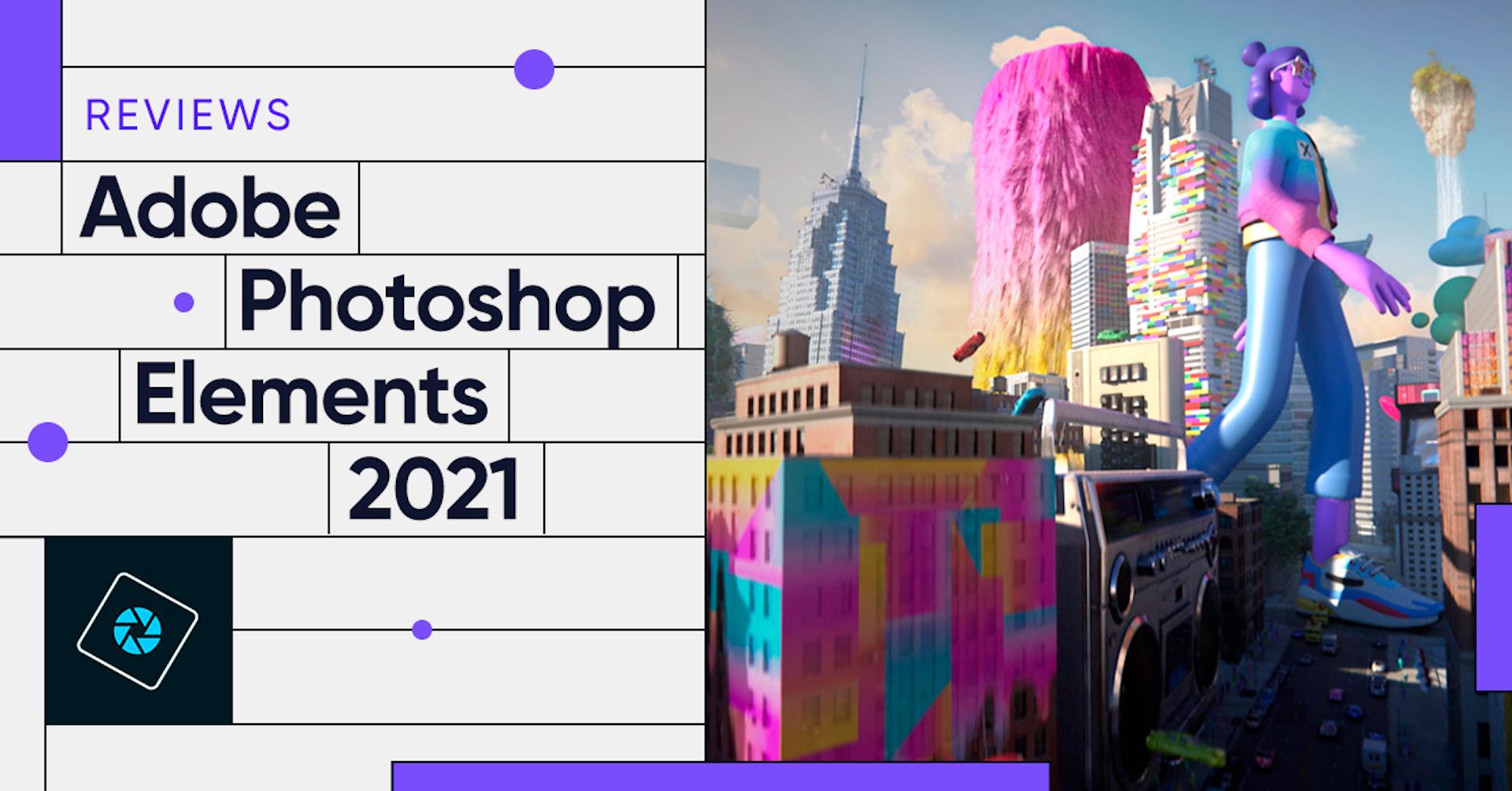 Photoshop Elements 2021: lo último en edición fotográfica