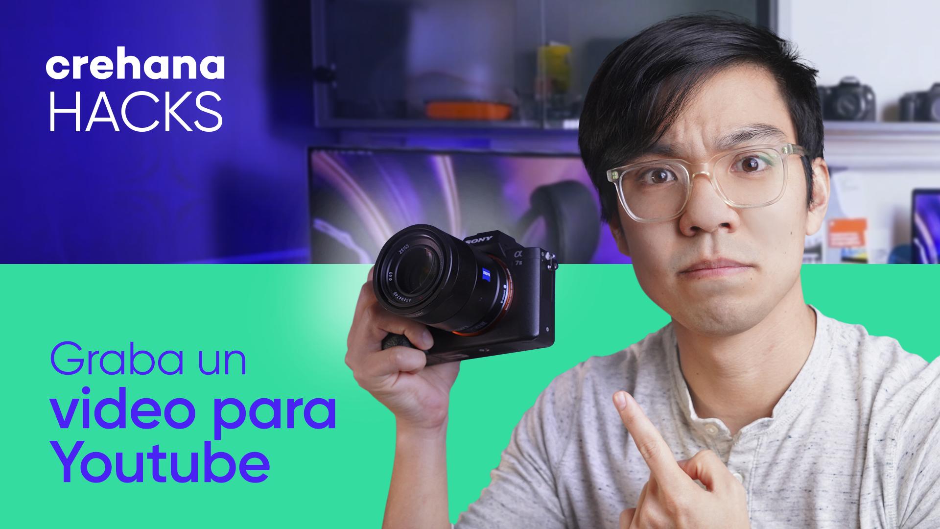 ¿Cómo grabar videos de YouTube y perder el miedo a la cámara?