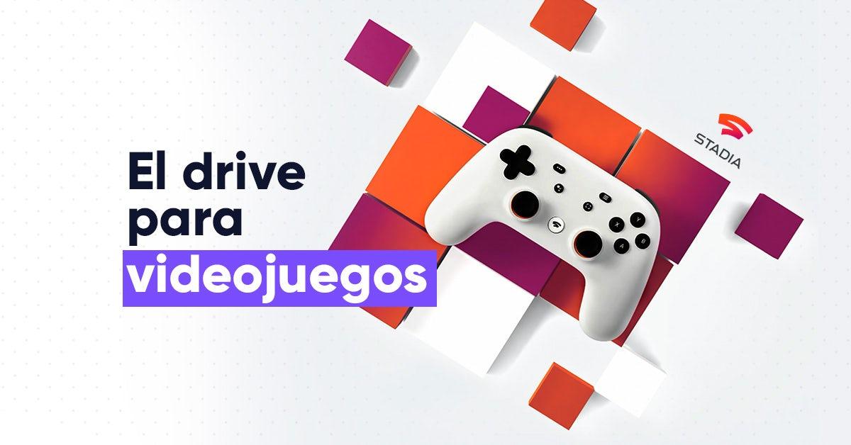 Se acerca el lanzamiento de Google Stadia: el drive para videojuegos
