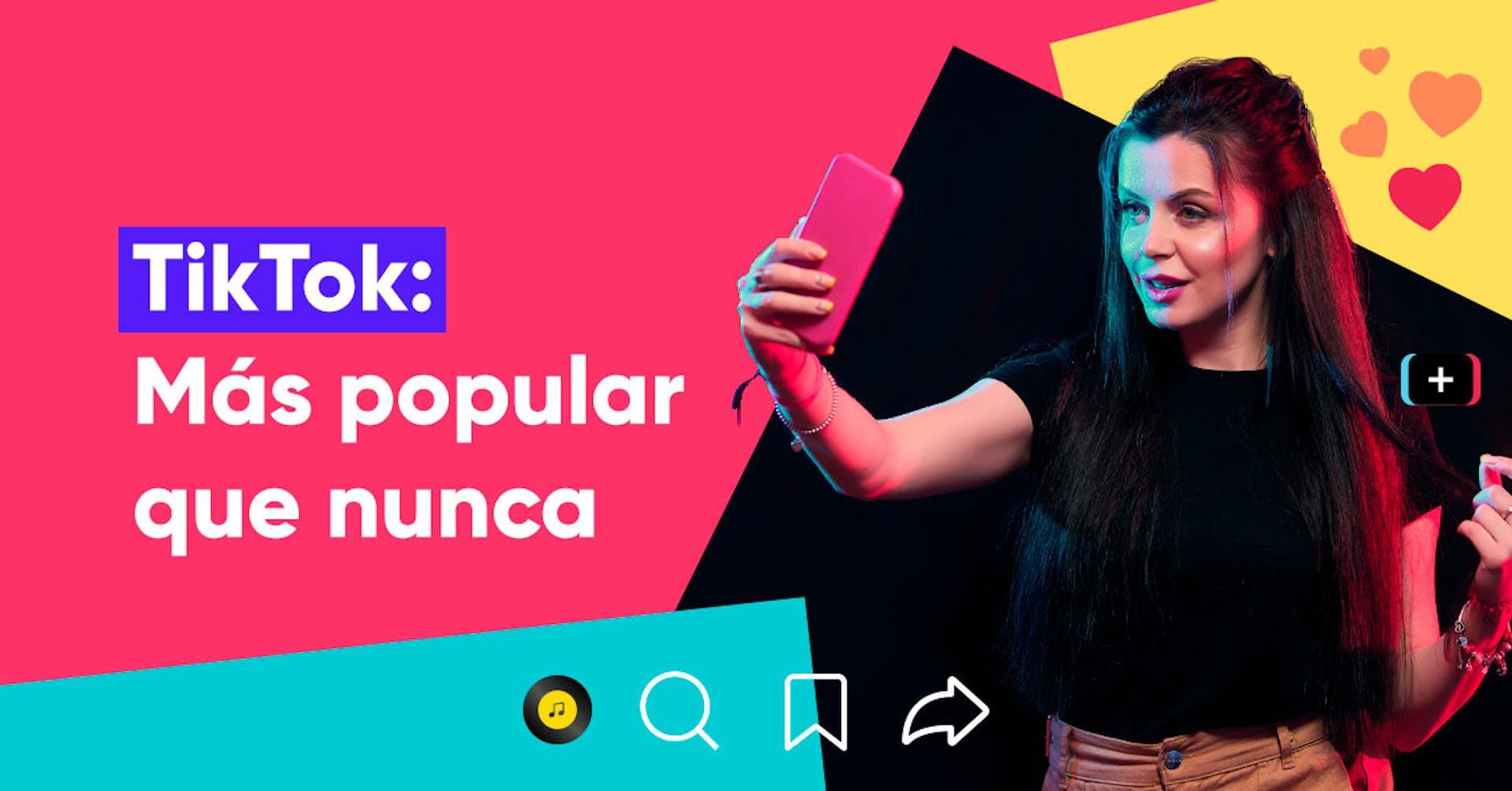 TikTok es la app del momento: ¿Cómo hacer tiktoks y viralizar mis videos?