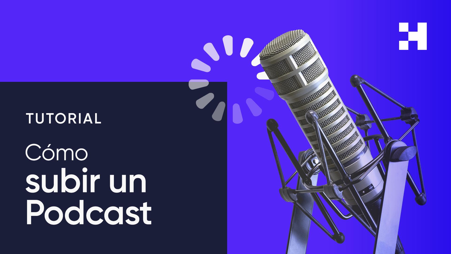 ¿Cómo subir un podcast a Spotify? ¡No creerás lo fácil que es!