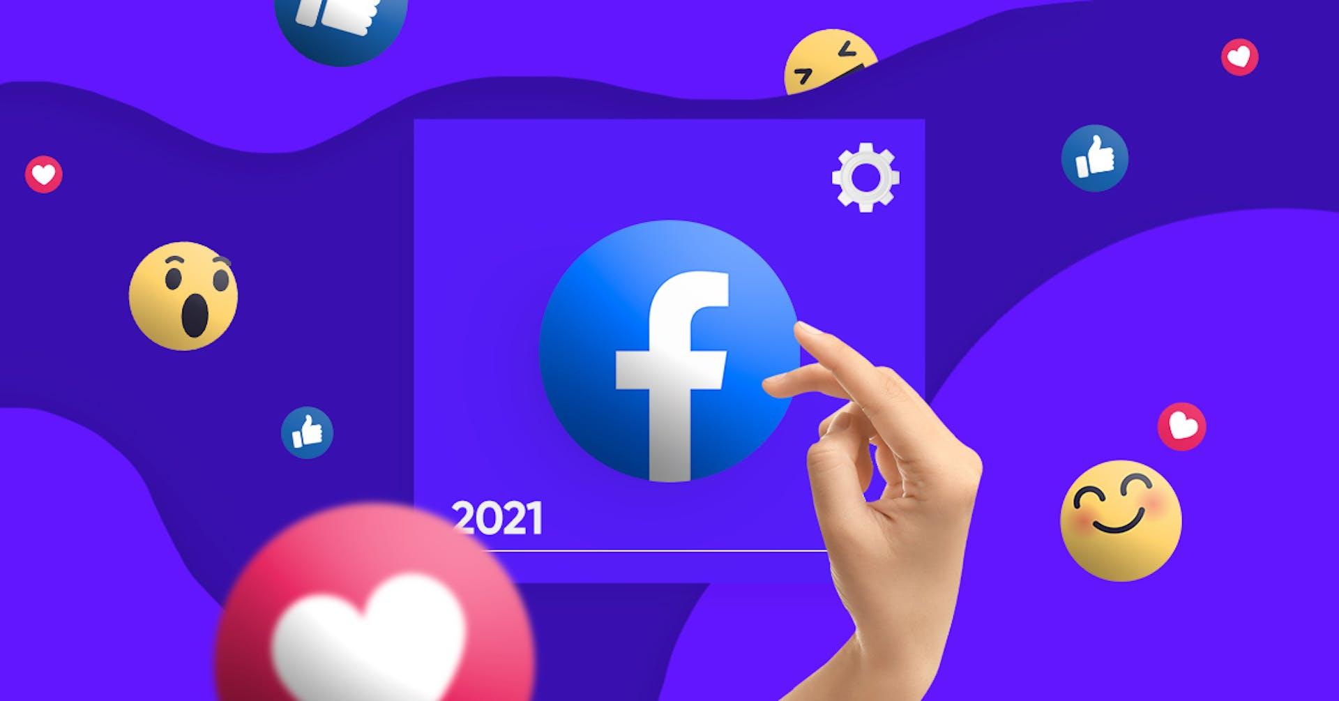 Los cambios en Facebook para el 2021 ¿una nueva red social?