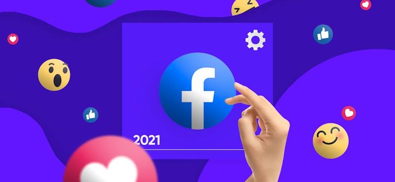 Cambios en Facebook para el 2021: ¿estamos frente a una nueva red social?