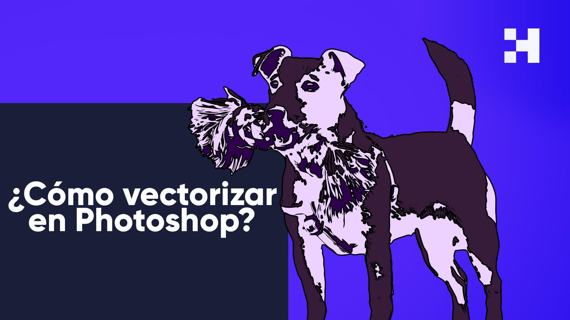 Descubre cómo vectorizar en Photoshop paso a paso