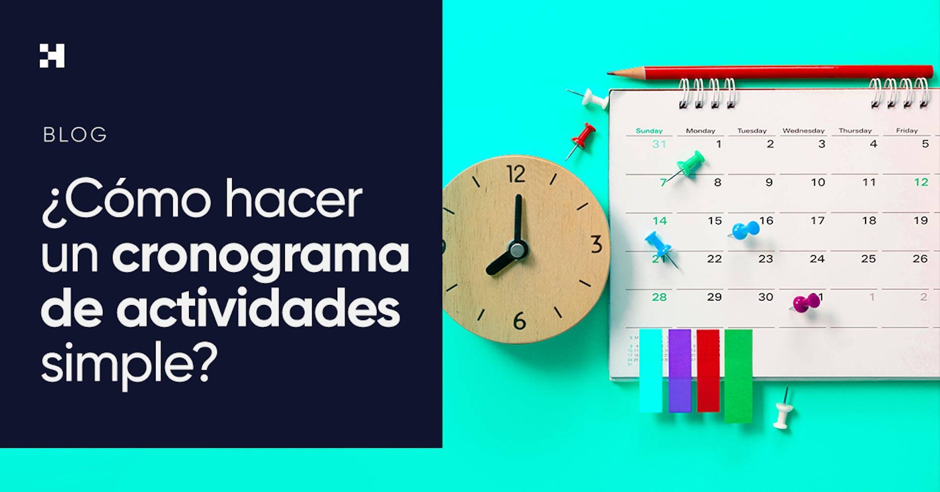 ¿Cómo hacer un cronograma de actividades y cumplir los objetivos de tu proyecto?