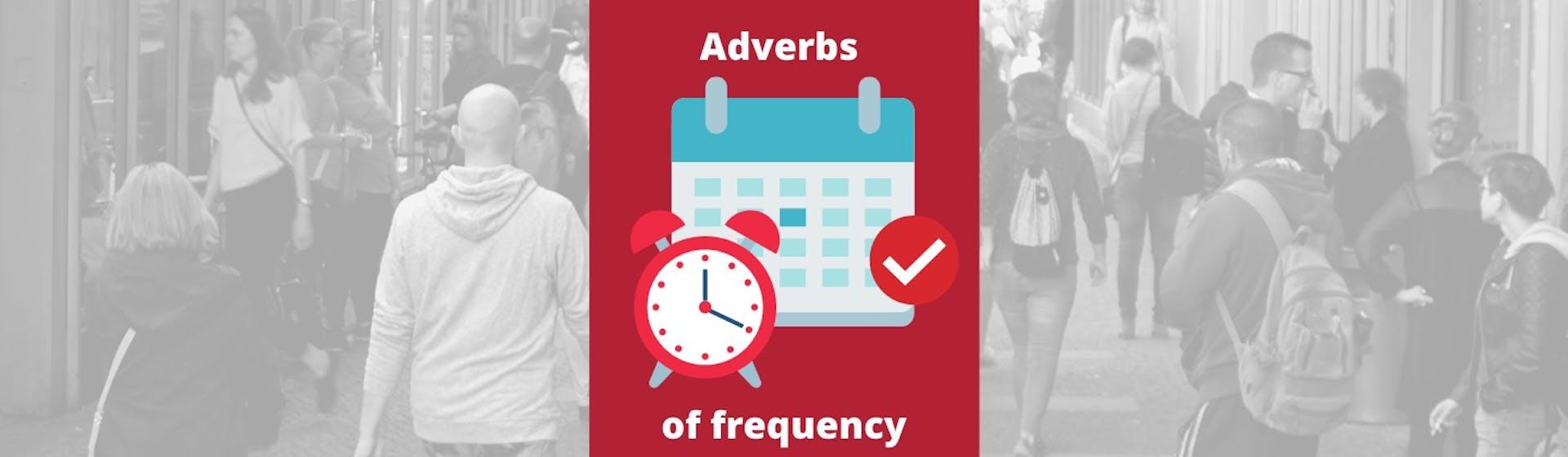 """Adverbios de frecuencia en inglés: ¿qué decir cuando te preguntan """"how often…?"""""""