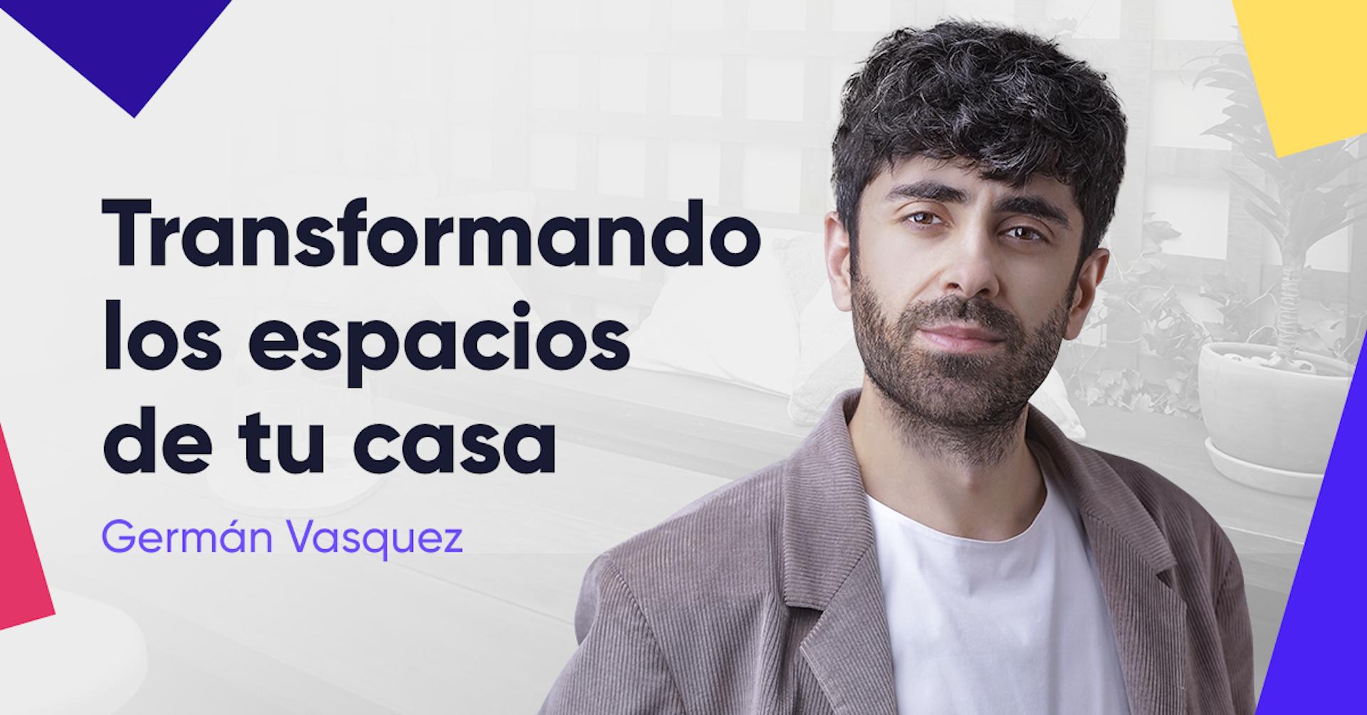 Webinar: Diseño de interiores con Germán Vasquez
